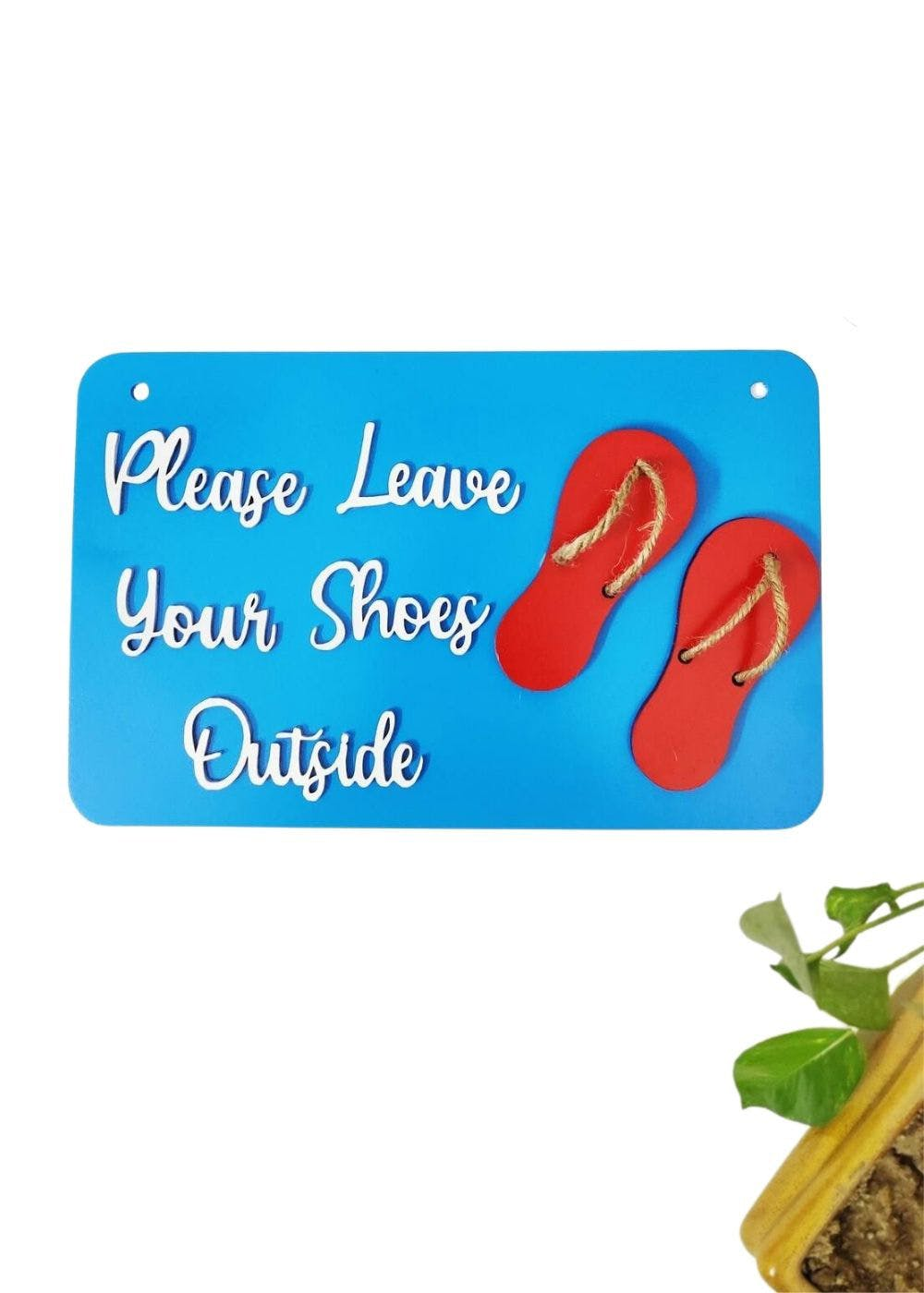 """""""Please Leave Your Shoes Outside"""" Wooden Wall Sign"""